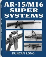 AR-15/M16 Super Systems - Long, Duncan