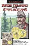 Buried Treasures of the Appalachians - Jameson, W. C.