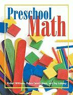 Preschool Math - Williams, Robert; Cunningham, Debra; Lubawy, Joy