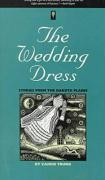 The Wedding Dress: Stories from the Dakota Plains - Young, Carrie