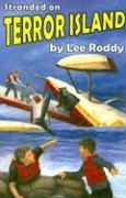 Stranded on Terror Island - Roddy, Lee
