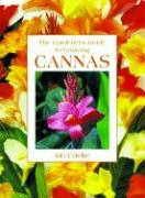 Gardener's Guide to Growing Cannas - Cooke, Ian