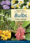 Pocket Guide to Bulbs - Bryan, John E.