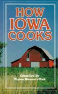 How Iowa Cooks - Tipton Women's Club; Tipton Woman's Club