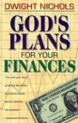 Gods Plans for Your Finances - Nichols, Dwight