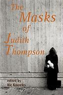 The Masks of Judith Thompson