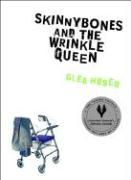 Skinnybones and the Wrinkle Queen - Huser, Glen