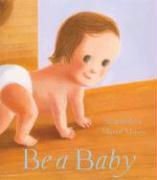 Be a Baby - Withrow, Sarah
