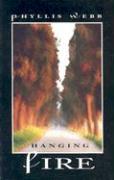 Hanging Fire - Webb, Phyllis