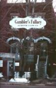 Gambler's Fallacy - Cowan, Judith Elaine