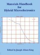 Materials Handbook for Hybrid Microelectronics