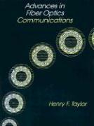Advances in Fiber Optics Communications