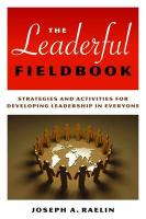 The Leaderful Fieldbook: New Skills for Coaching People Toward Success in Work and Life - Raelin, Joseph A.