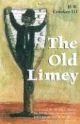 The Old Limey - Crocker, H. W. , III