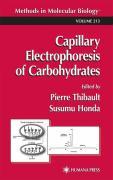 Capillary Electrophoresis of Carbohydrates - Thibault, Pierre; Honda, Susumu
