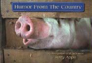 Humor from the Country - Apps, Jerry; Apps, Jerold
