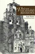 Voices from the San Antonio Missions - Torres, Luis