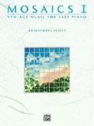 Mosaics I: New Age Music for Easy Piano