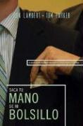 Saque su Mano de Mi Bolsillo = Is That Your Hand in My Pocket? - Lambert, Ron J.; Parker, Tom