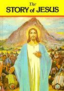 The Story of Jesus - Lovasik, Lawrence G.