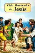 Vida Illustrada de Jesus - Lovasik, Lorenzo G.