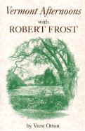 Vermont Afternoons with Robert Frost - Orton, Vrest