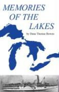 Memories of the Lakes: Told in Story and Picture - Bowen, Dana Thomas