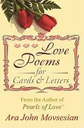 Love Poems for Cards and Letters - Movsesian, Ara John