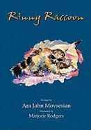Rinny Raccoon - Movsesian, Ara John