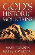God's Historic Mountains - Kempainen, Mike; Moore, Louis; Moore, Kay