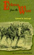 Echoes from the West - McGough, Edward Mark
