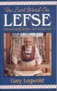 Last Word on Lefse - Legwold, Gary