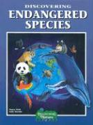 Discovering Endangered Species [With Stickers] - Field, Nancy; Machlis, Sally
