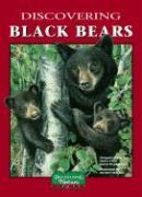 Discovering Black Bears - Anderson, Margaret; Field, Nancy; Stephenson, Karen