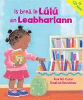Is Brea Le Lulu an Leabharlann. Aine Nic Cuinn - Nic Cuinn, Aine