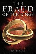 The Fraud of the Rings - Buchanan, Mike