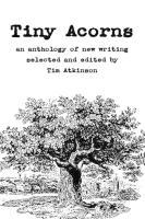 Tiny Acorns - Atkinson, Tim; Et Al