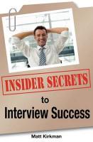 Insider Secrets to Interview Success - Kirkman, Matt