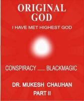 Original God- Conspiracy---Blackmagic-Part II - Chauhan, Mukesh Chandubhai