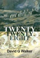 Twenty Twenty Eight - Walker, David G