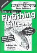 Waterproof Flyfishing Lakes - Rule, Richard