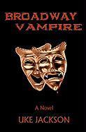 Broadway Vampire - Jackson, Uke