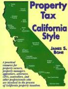 Property Tax California Style - Bone, James S.