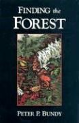 Finding the Forest - Bundy, Peter P.