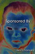 Sponsored By... - Hansen, Devin