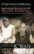 Road Dawgz - K'wan
