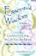 Essential Wisdom, Volume 1 - Martinez, PH. D. Antonia