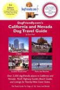 Dogfriendly.Com's California and Nevada Dog Travel Guide - Kain, Tara K.