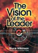 The Vision of the Leader Video Workbook: The Exponential Leadership System - Wilkinson, Bruce; Global Vision Resources