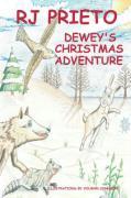 Dewey's Christmas Adventure - Prieto, R. J.